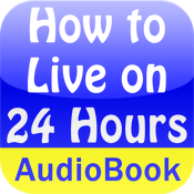How to Live on 24 Hours a Day Audio Book